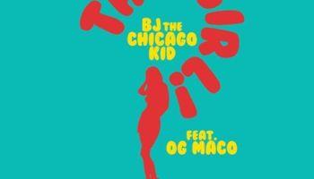 """BJ The Chicago Kid ft. OG Maco """"THAT GIRL"""" NEW MUSIC"""
