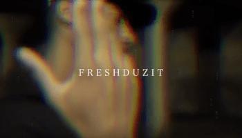 FreshDuzIt Video Clip