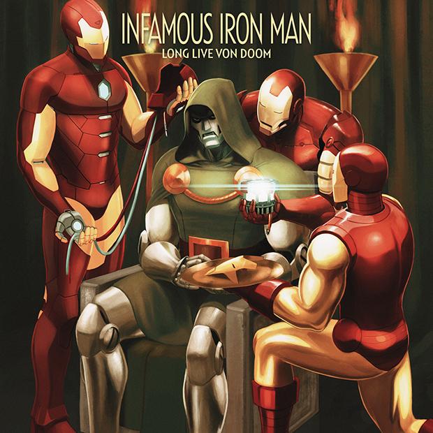 "Infamous Iron Man #1 ""Long Live Von Doom"""