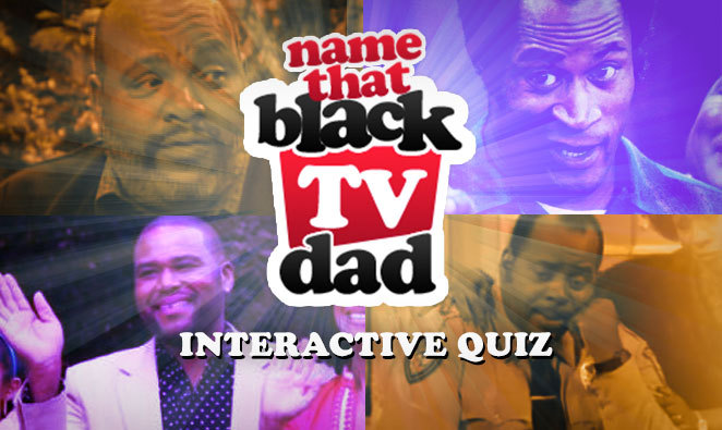 Name That Black TV Dad Graphic