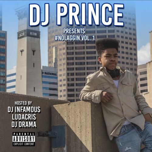 DJ Prince - 'NoLaggin Vol. 1'