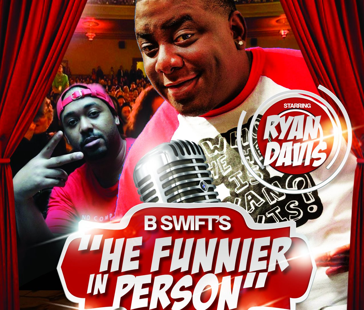 Straight up Stupid-He Funnier in Person Flyer