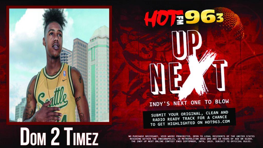 Up Next: Indy's Next One To Blow: Dom 2 Timez