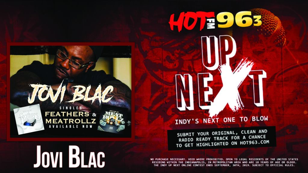 Up Next: Indy's Next One To Blow: Jovi Blac