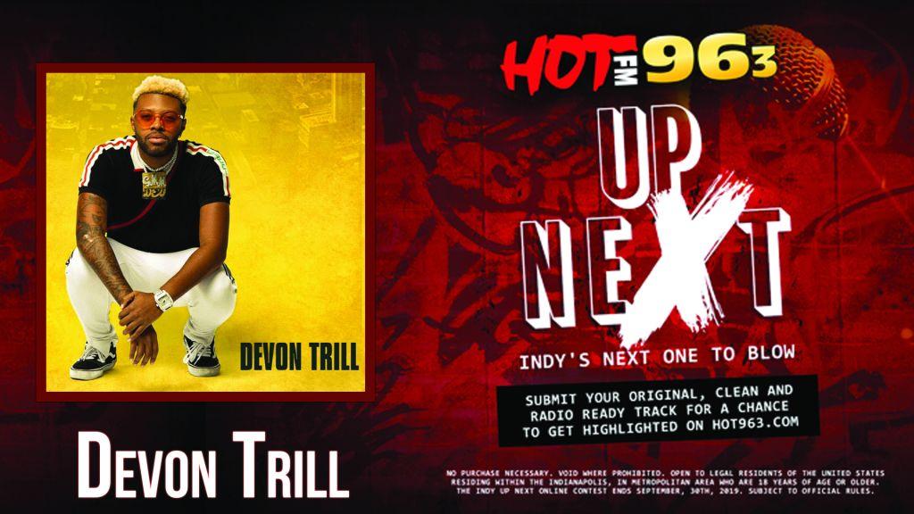 Up Next: Indy's Next One To Blow: Devon Trill
